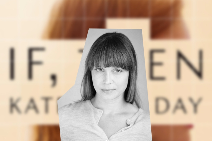 Kate Hope Day explores alternate realities and numerous what-ifs in 'If,Then'