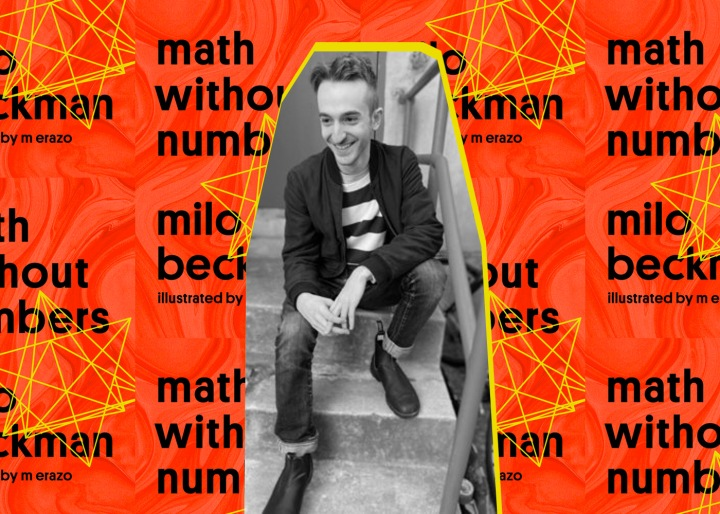 Milo Beckman teaches readers Math Without Numbers