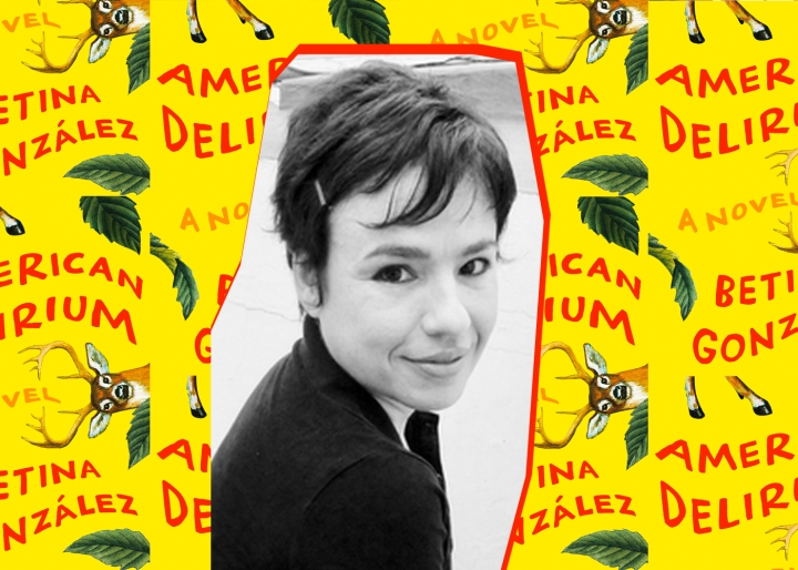 Betina González and translator Heather Cleary discuss American Delirium